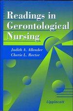 Readings in Gerontological Nursing