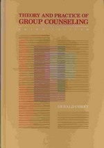 Theory and Practice of Group Counseling (Third Edition)