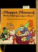 Muppet Manners: Or the Night Gonzo Gave a Party Starring Jim Henson's Muppets 2