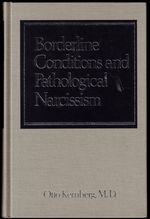 Borderline Conditions and Pathological Narcissism (Master Work Series)