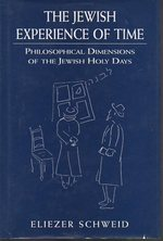 The Jewish Experience of Time: Philosophical Dimensions of the Jewish Holy Days