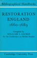Restoration England, 1660-1689 (Bibliographical Handbooks)