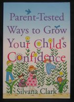 Parent-Tested Ways to Grow Your Child's Confidence