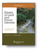 Estates in Land and Future Interests: a Step By Step Guide (Aspen Coursebook)