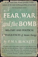 Fear, war, and the bomb: military and political consequences of atomic energy