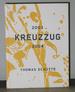 Thomas Sch�tte: 2003 Kreuzzug 2004 / Thomas Sch�tte: 2003 Croisade 2004