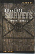Mail and Internet Surveys: the Tailored Design Method (Second Edition)