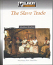 The Slave Trade (Slavery in the Americas Series)