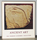Ancient Art: the Norbert Schimmel Collection