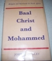 Baal, Christ and Mohammed: Religion and Revolution in North Africa