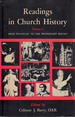 Readings in Church History, Vol. 1: From Pentecost to the Protestant Revolt