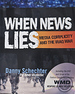 When News Lies, Media Complicity and the Iraq War (Signed)