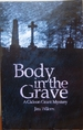 Body in the Grave: a Gideon Grant Mystery