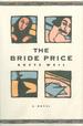 The Bride Price: a Novel