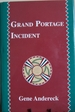 Grand Portage Incident