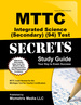 Mttc Integrated Science (Secondary) (94) Test Secrets Study Guide: Mttc Exam Review for the Michigan Test for Teacher Certification