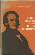 George Ticknor and the Boston Brahmins