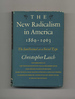 The New Radicalism in America [1889-1963]: the Intellectual as a Social Type