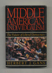 Middle American Individualism: the Future of Liberal Democracy-1st Edition/1st Printing