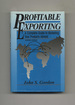 Profitable Exporting: a Complete Guide to Marketing Your Products Abroad