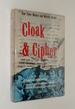 Cloak & Cipher: a History of Secret Writing