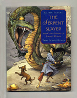 The Serpent Slayer and Other Stories of Strong Women-1st Edition/1st Printing