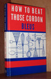 How to Beat Those Cordon Bleus: Rita Leinwand's Lessons in French and Other Great Cuisines