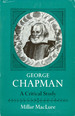 George Chapman: a Critical Study