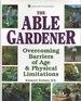 The Able Gardener: Overcoming Barriers of Age & Physical Limitations