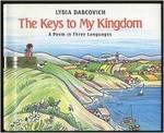 The Keys to My Kingdom: A Poem in Three Languages, Les cles de mon royaume, las llaves de mi reino
