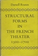 Structural Forms In The French Theater: 1500-1700