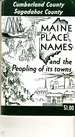 Maine Place Names and the Peopling of Its Towns: Cumberland and Sagadahoc Counties