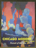 Chicago Modern (1893-1945): Pursuit of the New