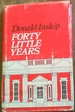 Forty Little Years. the Story of a Theatre