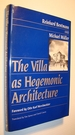 The Villa as Hegemonic Architecture
