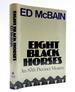 Eight Black Horses: an 87th Precinct Novel