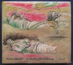 Henry Moore: a Shelter Sketchbook