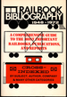Rail Book Bibliography: a Comprehensive Guide and Index