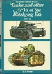 Tanks And Other A. F. V. 's of the Blitzkrieg Era 1939 to 1941