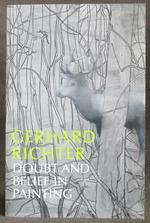 Gerhard Richter: Doubt and Belief in Painting