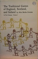 The Traditional Games of England, Scotland, and Ireland Volume I