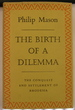 The Birth of a Dilemma: the Conquest and Settlement of Rhodesia