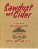 Sawdust & Cider: a History of Lorane, Oregon and the Siuslaw Valley