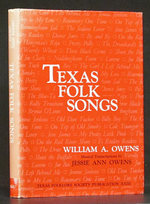 Texas Folk Songs (Second Edition, Revised and Enlarged)