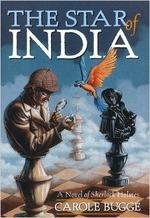 Star of India, the: a Novel of Sherlock Holmes