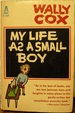 My Life as a Small Boy