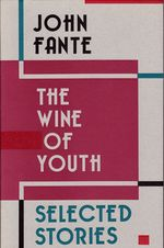 The Wine of Youth: Selected Stories