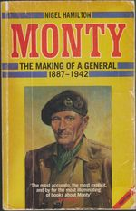 Monty: the Making of a General 1887-1942