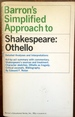 Barron's Simplified Approach to Shakespeare's Othello,