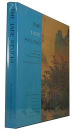 The Jade Studio Masterpieces of Ming and Qing Painting and Calligraphy From the Wong Nan-P'Ing Collection